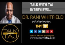Interview with Tha Hip Hop Doc Rani Whitfield